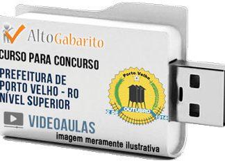 Curso Concurso Prefeitura Porto Velho – RO – Nível Superior – Videoaulas Pendrive