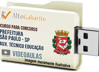 Curso Concurso Prefeitura São Paulo – SP – Auxiliar Técnico Educação – Videoaulas Pendrive