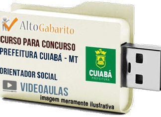 Curso Concurso Prefeitura Cuiabá – MT – Orientador Social – Videoaulas Pendrive