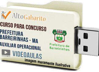 Curso Concurso Prefeitura Barreirinhas – MA – Auxiliar Operacional – Videoaulas Pendrive