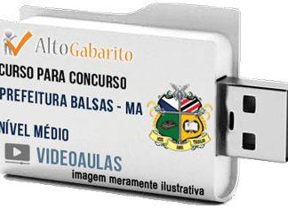 Curso Concurso Prefeitura Balsas – MA – Todos Cargos – Nível Médio – Videoaulas Pendrive