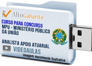 Curso Concurso MPU – Analista Apoio Atuarial – Videoaulas Pendrive