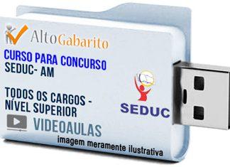 Curso Concurso SEDUC – AM – Todos Cargos – Superior – Videoaulas Pendrive
