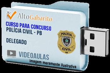 Curso Concurso Polícia Civil – PB – Delegado – Videoaulas Pendrive