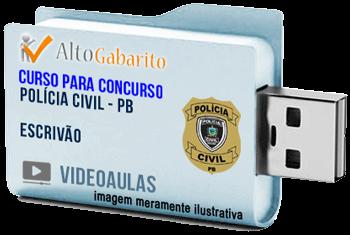 Curso Concurso Polícia Civil – PB – Escrivão – Videoaulas Pendrive